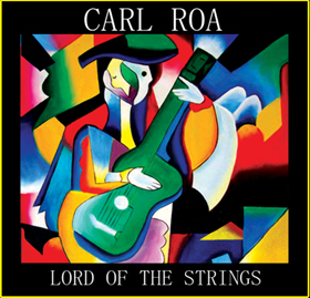 Lord of the Strings - Carl Roa